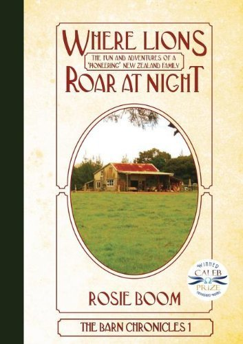 Where Lions Roar at Night (Barn Chronicles) by Rosie Boom (2009-01-30)