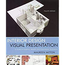 ‏‪Interior Design Visual Presentation: A Guide to Graphics, Models & Presentation Techniques‬‏