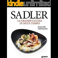 Sadler  La grande cucina in met agrave  tempo  Grandi cuochi