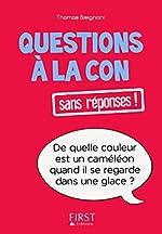 Questions à la con sans réponses ! de Thomas BISIGNANI