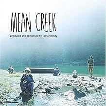 Mean Creek [Us Import] by Tomandandy (2004-10-19)