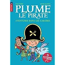 Plume le pirate : Aventures dans les Caraïbes