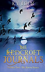 The Redcroft Journals: Volume Two - The Raven Stones: Volume 2