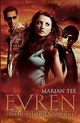 Evren: Enter The Dragonette by Marian Tee Ms. (2013-08-30)