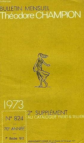 Bulletin mensuel theodore champion, 70e annee, n° 824, 1er oct. 1972