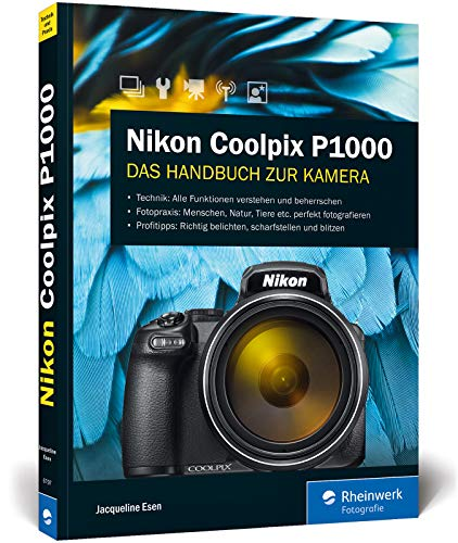Nikon Coolpix P1000: Die Bedienungsanleitung zum Supertele