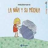 La niña y su mochila (Castellano - A Partir De 3 Años - Álbumes - Otros Álbumes)