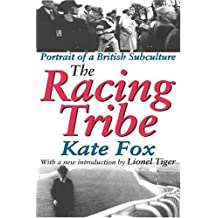 The Racing Tribe by Fox, Kate (2005) Paperback