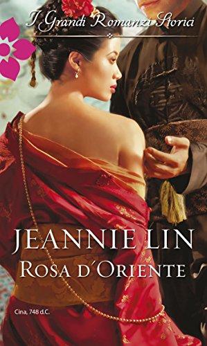 Rosa d'Oriente di [Lin, Jeannie]