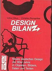DesignBilanz. Das neue deutsche Design der 80er Jahre in Objekten, Bildern, Zahlen und Texten