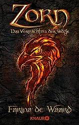 Zorn (Das Vermächtnis der Wölfe 2)