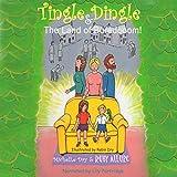 Tingle Dingle and the Land of Boredooom!: Fun Fairy Tales, Book 3