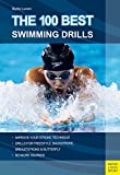 The 100 Best Swimming Drills (English Edition)