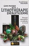 Image de Guide pratique de la Lithothérapie énergéticienne : Principes élémentaires et méthodes de travail