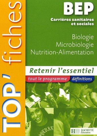 Biologie, Microbiologie, Nutrition-Alimentation BEP CSS