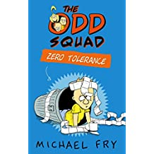 The Odd Squad: Zero Tolerance (Odd Squad 2)