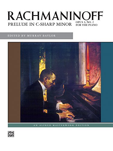 Prelude in C-Sharp minor, Op. 3 No. 2: Piano Sheet Music - Alfred Masterwork Edition