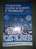 FST-01 Foundation Course In Science & Technology