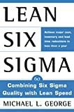 Lean Six Sigma: Combining Six Sigma Quality with Lean...