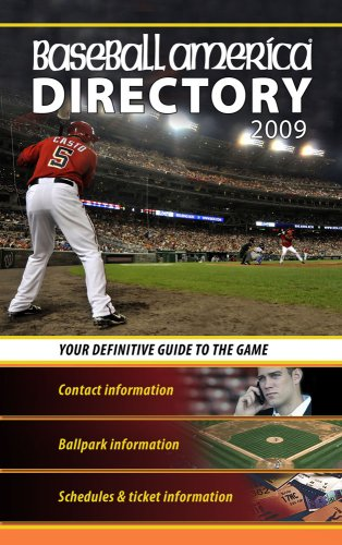 Baseball America Directory: Your Definitive Guide to the Game (Baseball America's Directory)