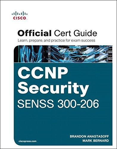 CCNP Security SENSS 300-206 Official Cert Guide (Book & CD) por David Burns