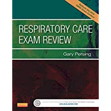 Respiratory Care Exam Review, 4e