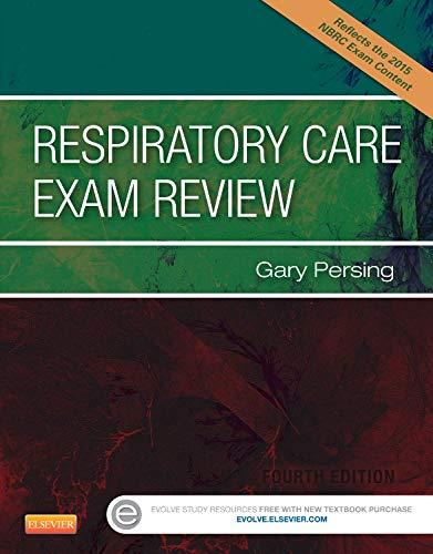 Respiratory Care Exam Review -