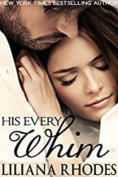 His Every Whim (English Edition)