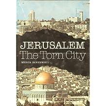 Jerusalem, The Torn City by Meron Benvenisti (1976-08-02)