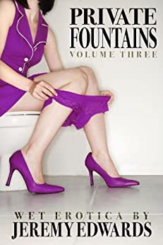 Private Fountains, Volume 3 by [Edwards, Jeremy]