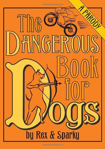 Dangerous Book for Dogs