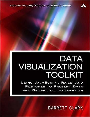 Data Visualization Toolkit: Using JavaScript, Rails, and Postgres to Present