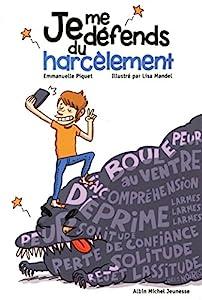 """Afficher """"Je me défends du harcèlement"""""""