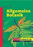 Allgemeine Botanik (utb basics, Band 2487) - Dieter Heß