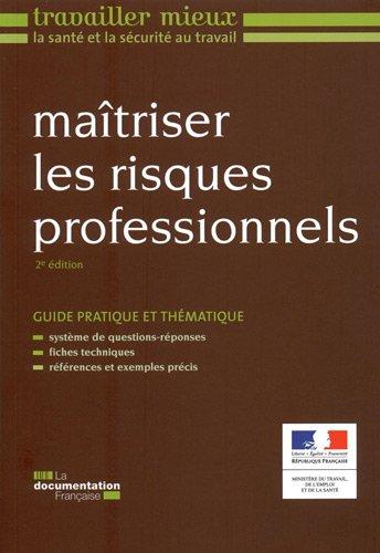 Maîtriser les risques professionnels (2e édition) par Ministère du travail