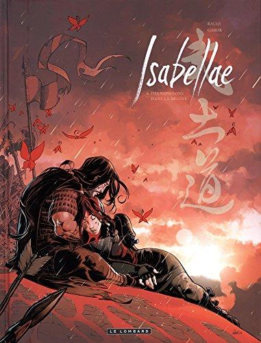 Isabellae - tome 6 - Des Papillons dans la bruine par Raule