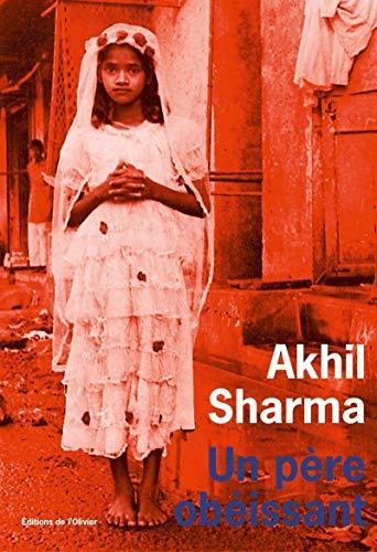 Un père obéissant par Akhil Sharma