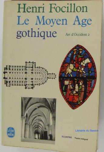 Le Moyen Age Gothique