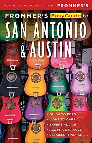 Frommers Easyguide to San Antonio and Austin
