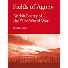 Fields of Agony: British Poetry of the First World War (Literature Insights) (English Edition)
