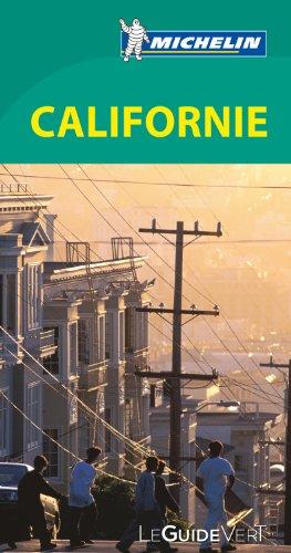 Le Guide Vert Californie Michelin par Collectif Michelin