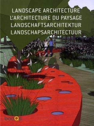Landscape architecture : Edition en français-anglais-allemand-néerlandais par Francesca Mola