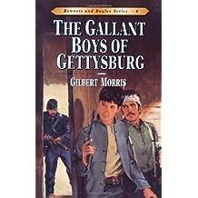 The Gallant Boys of Gettysburg (Bonnets & Bugles)