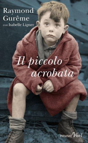 Il piccolo acrobata (Piemme voci)