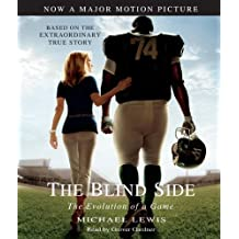 The Blind Side: Evolution of a Game by Michael Lewis (2009-10-13)
