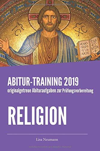 Abitur-Training Religion: originalgetreue Abituraufgaben zur Prüfungsvorbereitung