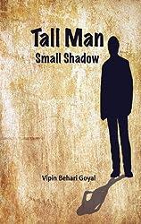 Tall Man Small Shadow