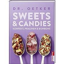 Sweets & Candies. Konfekt, Pralinen, Bonbons.