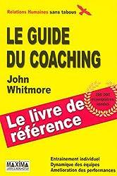 Guide du coaching 3ed (Sans tabous)
