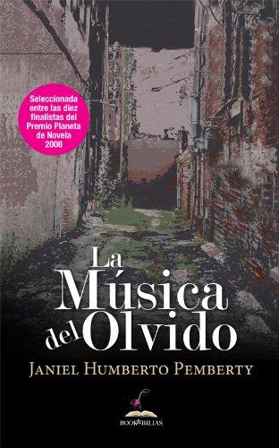 La Música del Olvido por Janiel Humberto  Pemberty